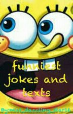 funniest jokes and texts by dazz16