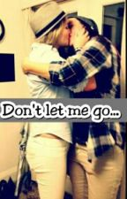 Don't Let Me Go.. (Lesbian love Story) by bridgay