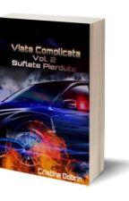Viata Complicata Vol II Suflete Pierdute by ChristianeBlack