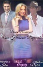 Doña Barbara 2: Una Historia Diferente. by _lopezclara