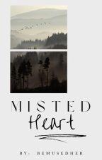 Misted Heart . by the_dusk01