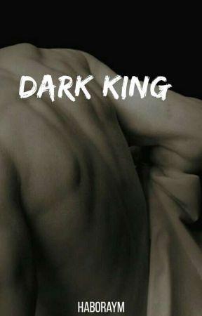 DARK KING by Haboraym
