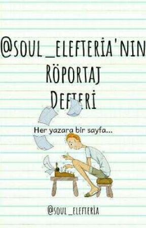 @soul_elefteria'nın Röportaj Defteri by soul_elefteria