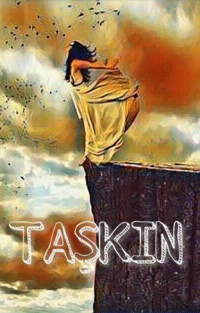 TAŞKIN by NightGl0w