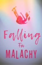 Falling For Malachy by dyersygirl