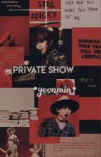 Private Show || Yoonmin by lil-meow_meow