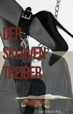 Der Sklaventreiber by _Crazybooks_