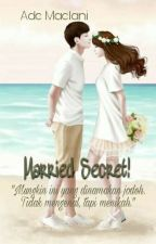 Married Secret! by mellmell29