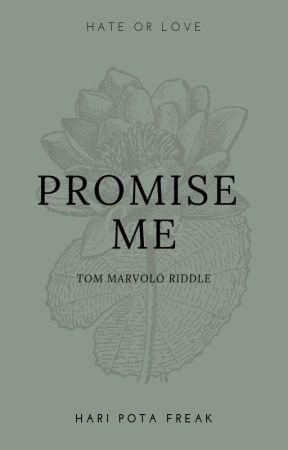 PROMISE ME by haripotafreak