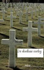 De doelloze oorlog by _mien_____