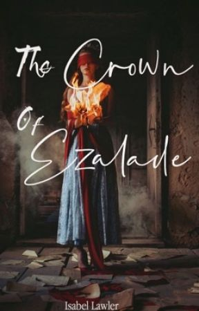 The Crown of Ezalade | ✔ by beltheshell