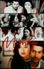 My incomplete marriage (raglak ff ) by anaz1994