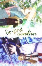 Beyond Devotion   Kirito x Asuna by elleskyie