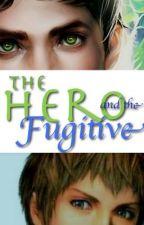 The Hero and the Fugitive by Willamina