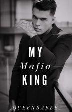 My Mafia King  by _queenbabee_