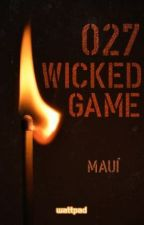 027 - WICKED GAME by amandahwitz