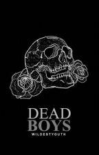 dead boys. by wildestyouth