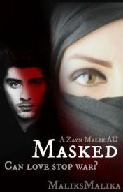 Masked A Zayn Malik AU by MaliksMalika