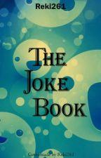 The Joke Book by Reki261