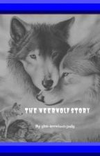 The weerwolf story voltooid by vampiergirl-22