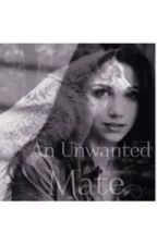 An Unwanted Mate by AnastaciaCook