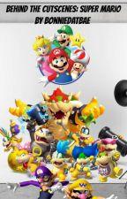 Behind The Cutscenes: Super Mario  by dancing_lombre