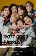 ♡\|•°《GOT7 COMO PADRES》°•|/♡ by nellly_MG1616
