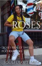 Roses by soulfuloptimist