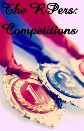The RPers: Competitions by -DangerouslyCrazy-