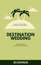 Destination Wedding   ✓ by rskovach