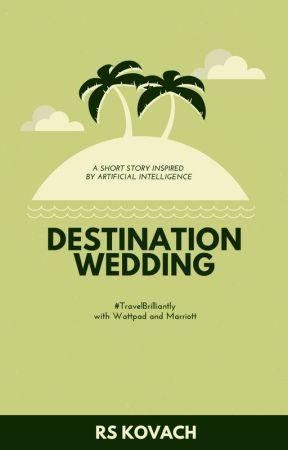 Destination Wedding | ✓ by rskovach