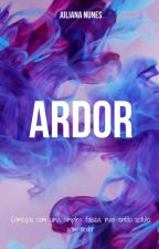 Ardor by Ju_jubaaaaa