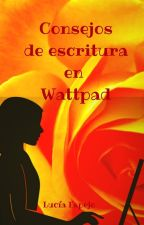 Consejos de escritura en Wattpad by Coctelera_Palabras