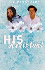 His Assistant [h.s.] •HOLD by filipinafairy