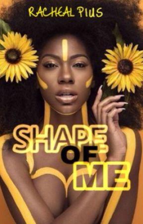 Shape of me by Rachyriz5