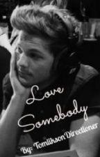 Love Somebody *discontinued* by MaliksMalika