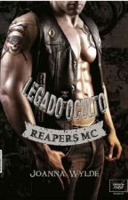 Legado Oculto (Reaper's   Legacy) - Joanna Wylde by YasminMerazL
