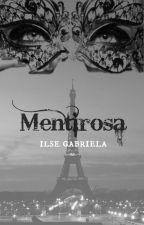 Mentirosa { #2 Saga Peligrosas } by ilse8a