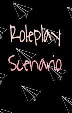 Roleplay Scenarios  by xSpidey-Manx