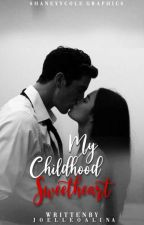 My Childhood Sweetheart by jhoelleoalina