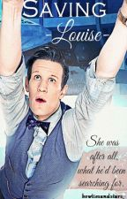 :. Saving Louise .: Doctor Who by bowtiesandstars_