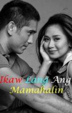 IKAW LANG ANG MAMAHALIN (ASHRALD) by SherylAnne