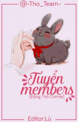 [ Động Thỏ ] --Tuyển Thỏ Chimte--