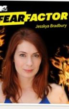 Fear Factor:The Game Changers Edition by JesskyaBradbury