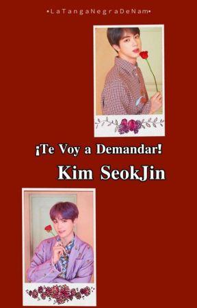 Te Voy A Demandar Kim SeokJin.[Jinsu/Sujin] by LaTangaNegraDeNam