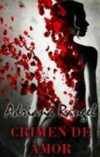 Crimen de Amor by adricrp