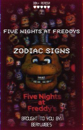FNAF Zodiac Signs! by Emii_3105