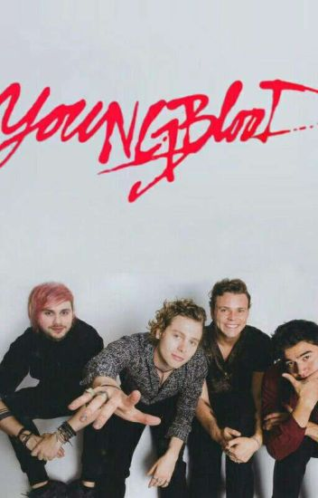 Youngblood/Analisis/5sos - Sofi🌌 - Wattpad