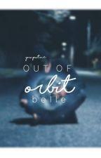 Out of Orbit by belleofstars