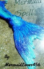 Mermaid spell(No more updates) by -Dragon_Song-